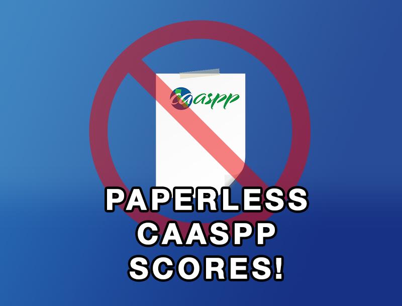 CAASPP Electronic Student Score Reports Pilot